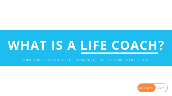 What-is-a-life-coach-unlockmetoday