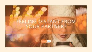 feeling-distant-from-partner