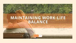 how-to-maintain-work-life-balance
