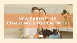 If you are a new parent then your life has transformed and new challenges need some new ways to deal with them. Its easy to do so when you are aware of it