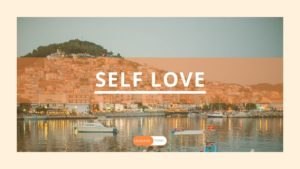 SELF LOVE AND MAKING YOURSELF A PRIORITY
